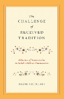 The Challenge of Received Tradition: Dilemmas of Interpretation in Radak's Biblical Commentaries.