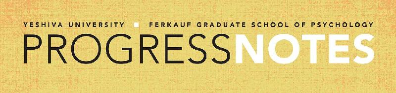 Ferkauf Graduate School of Psychology: Progress Notes